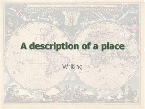 A Place Details Writing Describing Places