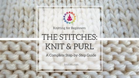 basic knit stitch purl stitch knitting for beginners crochet and knit