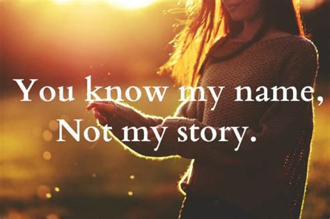 This Is Not Your Story you my name not my story best quotes for your