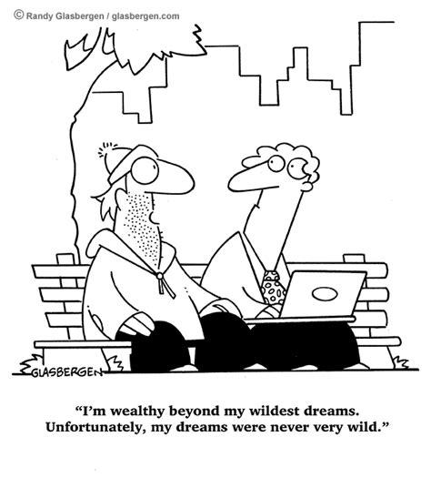 Im Rich Beyond My Wildest Dreams about financial planning randy glasbergen today s