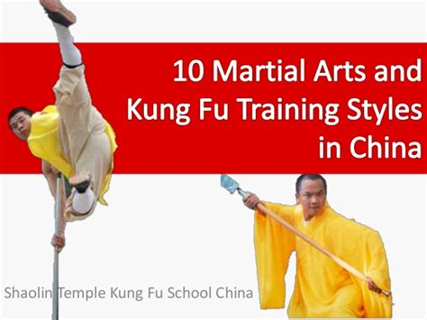 10 martial arts and kung fu styles in china