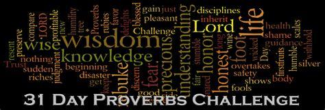 proverbs challenge the proverbs challenge day 31 reese johansen