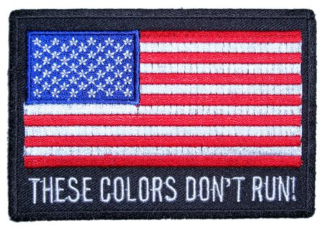 these colors don t run patriotic these colors don t run american flag biker patch