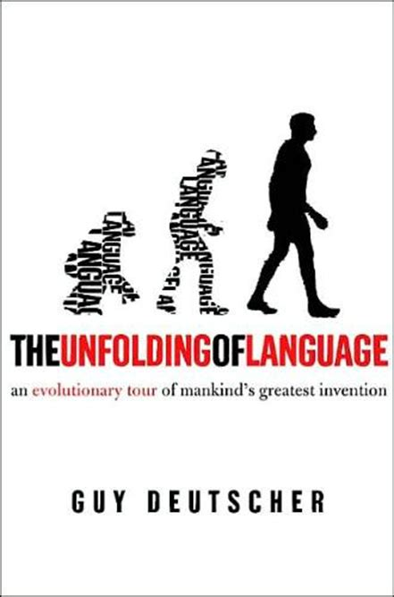 the unfolding of language deutscher on the unfolding of language chapter 1