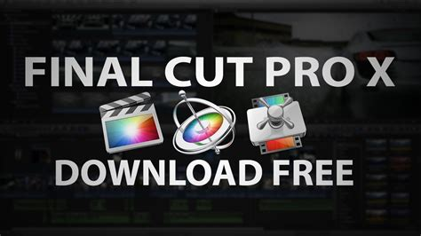 final cut pro versions compatibility how to download final cut pro x 10 0 8 for free youtube