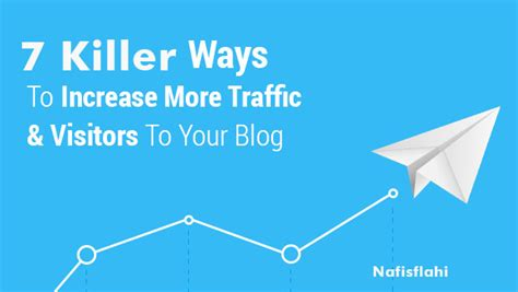 7 Tips On Getting Traffic To Your by 7 Killer Ways To Multiply Traffic And Revenue With Your
