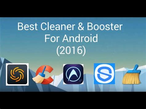 best cleaner for android best cleaner booster for android