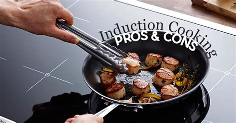 induction cooking the pros and cons of induction cooking appliance service