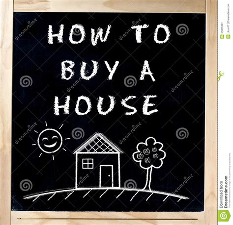 basics of buying a house how buy house chalkboard blackboard stock photo image