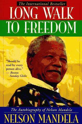 The Biography Of Nelson Mandela Book | lit lists top ten books on heroes