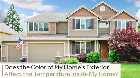 Temperature Inside House by Does The Color Of Home S Exterior Affect The