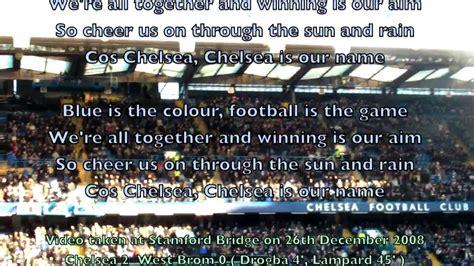 chelsea anthem lyrics stamford bridge sings chelsea fc s anthem quot blue is the
