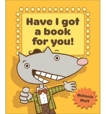 i you for and books i got a book for you melanie watt 9781554534838