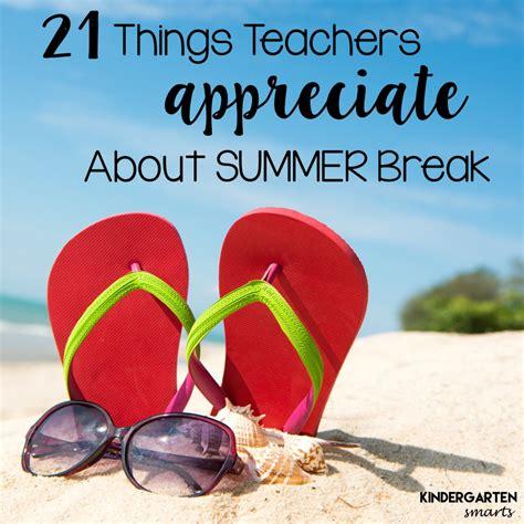 teachers   summer break