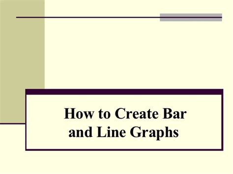 how to create bar and line graphs