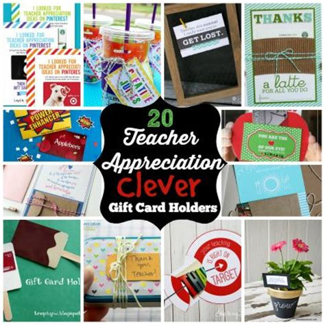 Gift Card Holder Ideas For Teachers - 17 best images about teacher gift ideas on pinterest teaching gift cards and cute