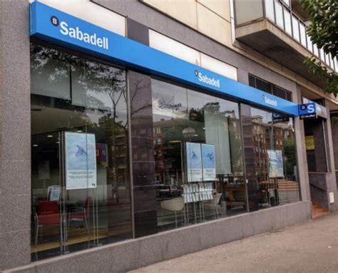 oficina banc sabadell disponibilidad de las oficinas de banco sabadell a partir