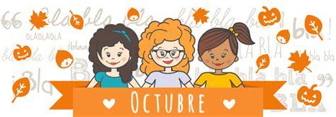 imagenes de octubre para niños comunidad de mam 225 s octubre 2017