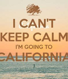 gling in california 1000 california quotes on travel quotes