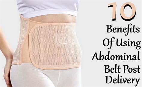 abdominal belt after c section delivery 10 amazing benefits of using abdominal belt post delivery