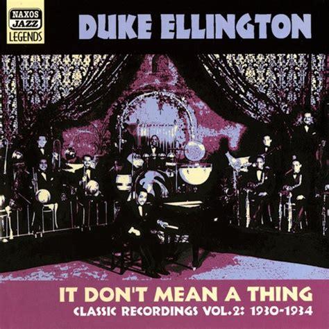 the duke of nothing the 1797 club volume 5 books club cd duke ellington it don t a thing vol 2
