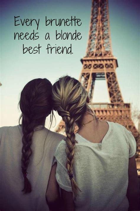 Two Girls in Paris   Best Friend Quote Meme