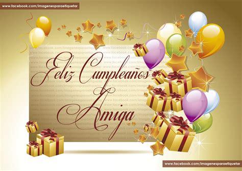 imagenes happy birthday animadas para facebook feliz cumpleanos amiga feliz cumplea 209 os amiga imagenes