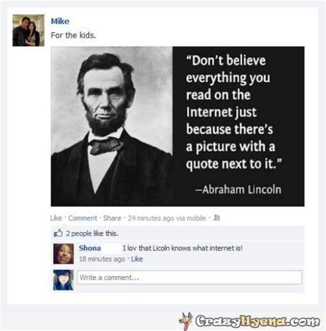 Everything On The Internet Is True Meme - don t believe everything on the internet