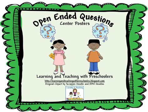 learning and teaching with preschoolers open ended questions