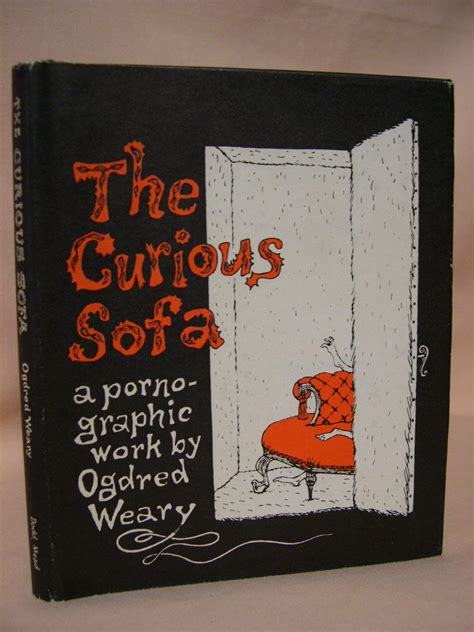 Edward Gorey The Curious Sofa by The Curious Sofa By Gorey Edward Weary Ogdred 1980