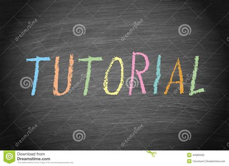 www tutorial tutorial in colored chalk on blackboard stock photo