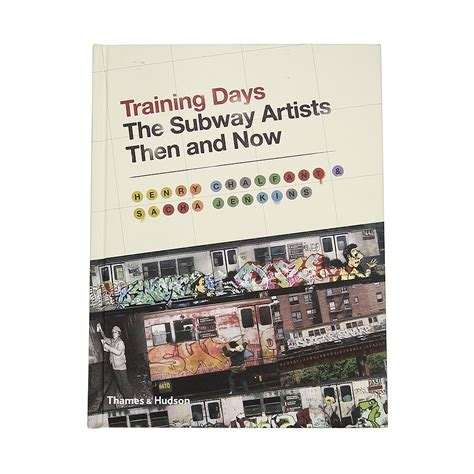 libro training days the subway training days the subway artists then and now highlights