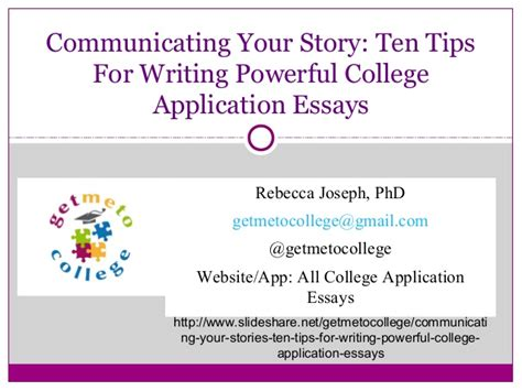 Tips On Writing College Essays by College Essays College Application Essays Admissions Essay Tips