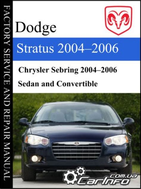 service and repair manuals 2006 dodge stratus spare parts catalogs dodge stratus chrysler sebring 2004 2006 service manual 187 автолитература руководства по
