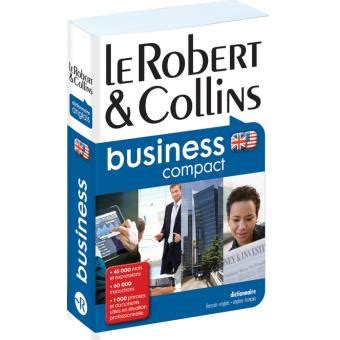 0004707117 le robert collins compact le robert et collins business compact broch 233 collectif