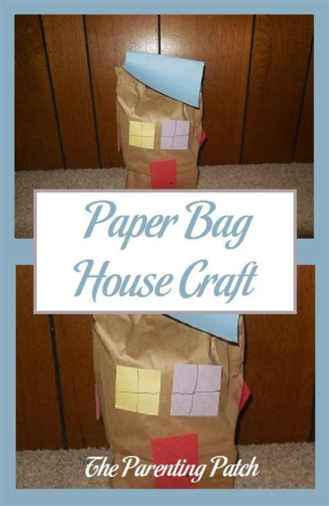 Paper Bag House Craft - paper bag house craft parenting patch
