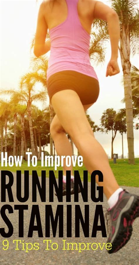 9 tips to improve running 9 effective ways to increase your stamina for running mma health and discount codes