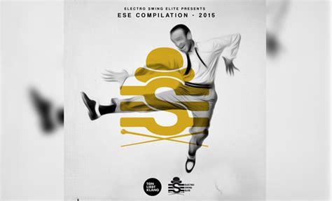 electro swing compilation electro swing elite compilation 2015