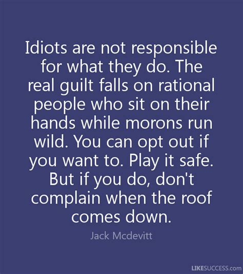 do you want to sit down on the overground during rush hour idiots are not responsible for what they by jack mcdevitt