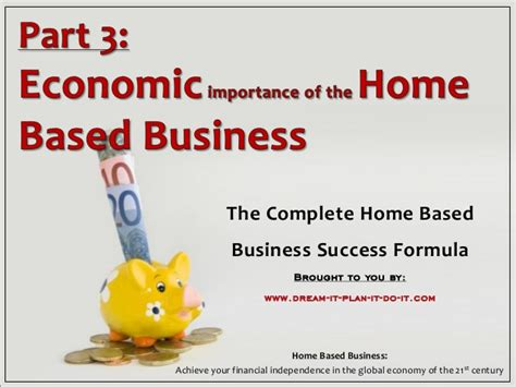 Home Based Business Makemoneyinlife Part 3 Economic Importance Of The Home Based Business
