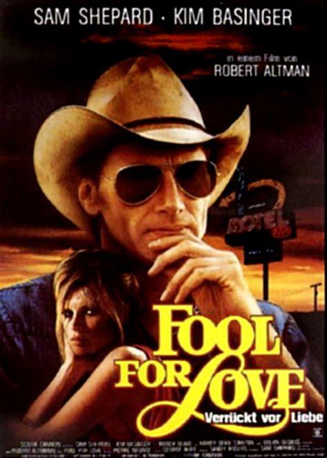 fool for love and filmplakat fool for love verr 252 ckt vor liebe 1985 filmposter archiv
