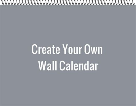 make a wall calendar create your own wall calendar