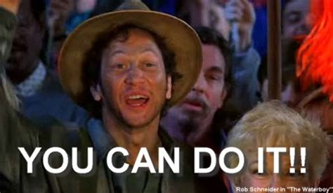 Movie Quotes You Can Do It   e l f english language fluency the waterboy