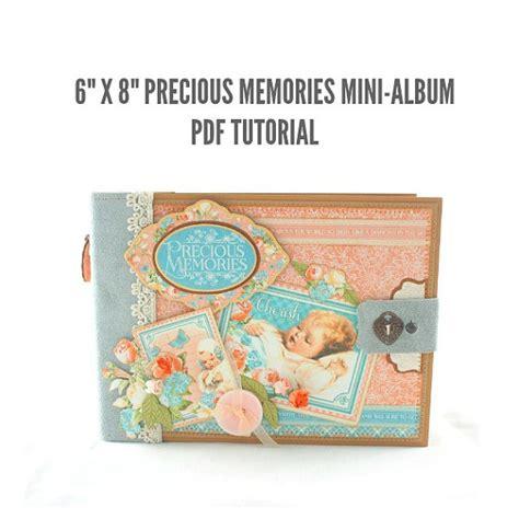 scrapbook album tutorial pdf 6 x 8 precious memories scrapbook mini album pdf