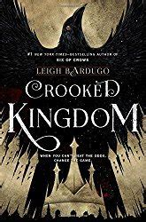 crooked kingdom book 2 1780622317 crooked kingdom six of crows 2 by leigh bardugo reviews discussion bookclubs lists