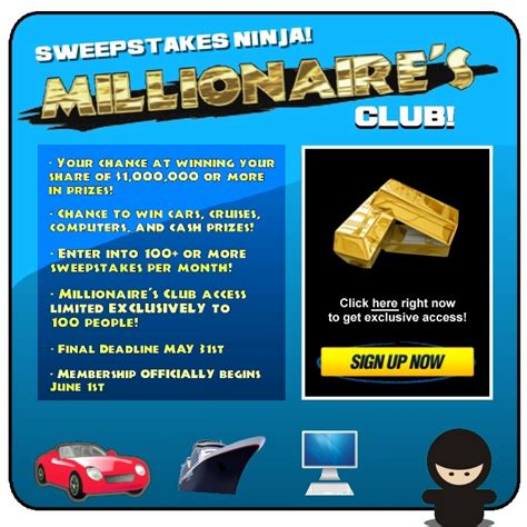 Sweepstakes Club - sweepstakes ninja launches millionaires club