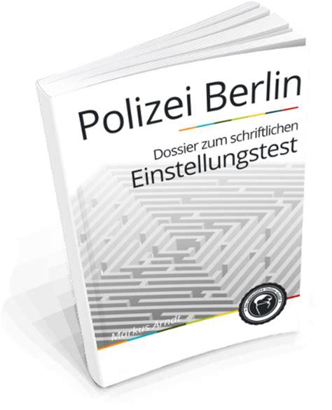 Bewerbung Polizei Alter Polizei Berlin Bewerbung Und Einstellungstests