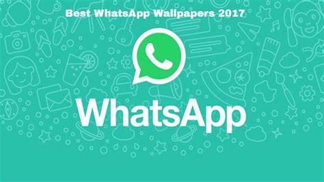 whatsapp wallpaper remove get the best whatsapp wallpapers 2017 youtube