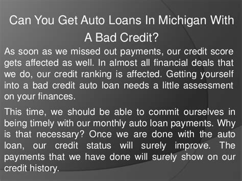 Can You Get A Loan With A Criminal Record Can You Get Auto Loans In Michigan With A Bad Credit