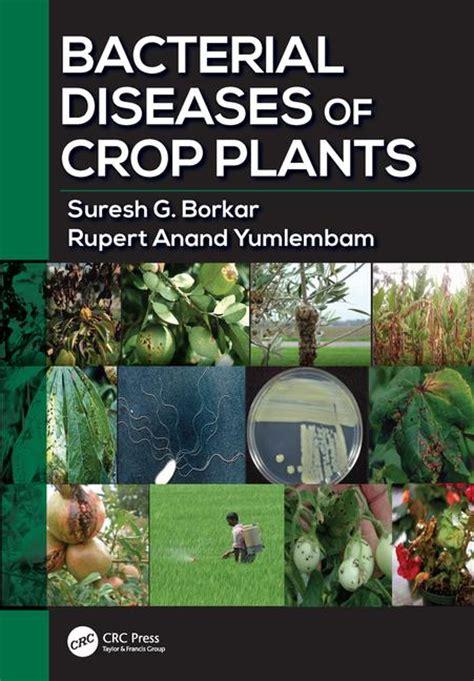 names of bacterial diseases in plants bacterial diseases of crop plants crc press book